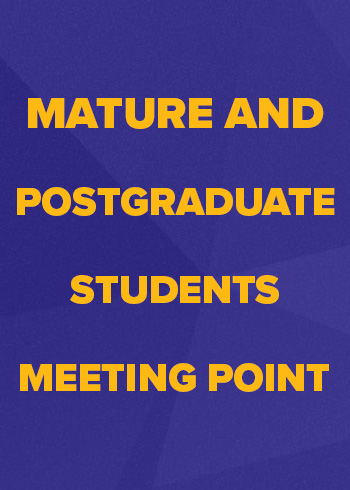 Mature and Postgraduate Students Meeting Point